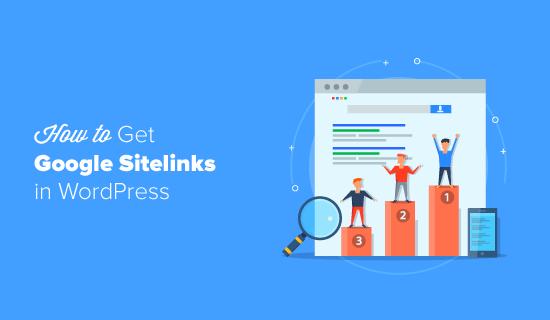 Cara Mendapatkan Google Sitelinks di WordPress