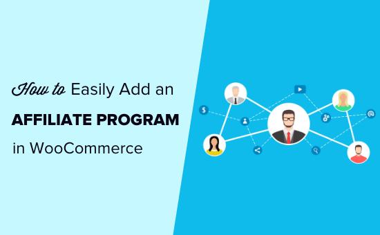 Cara mudah menambahkan program afiliasi di WooCommerce