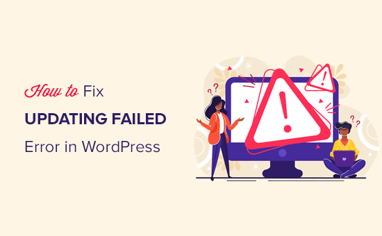 Fixing the updating failed or publishing failed error in WordPress post editor