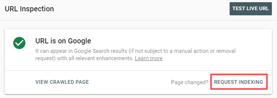 Click the Request Indexing link in Google Search Console