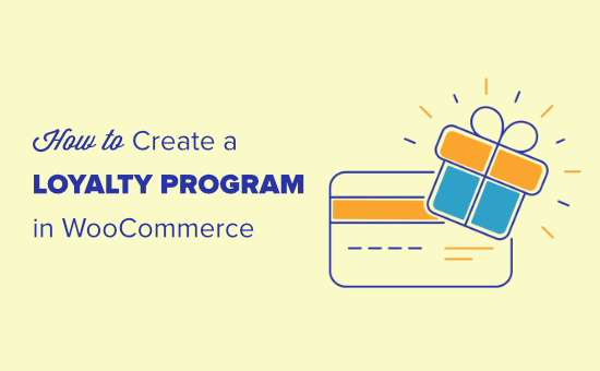 Creating a loyalty program in WooCommerce