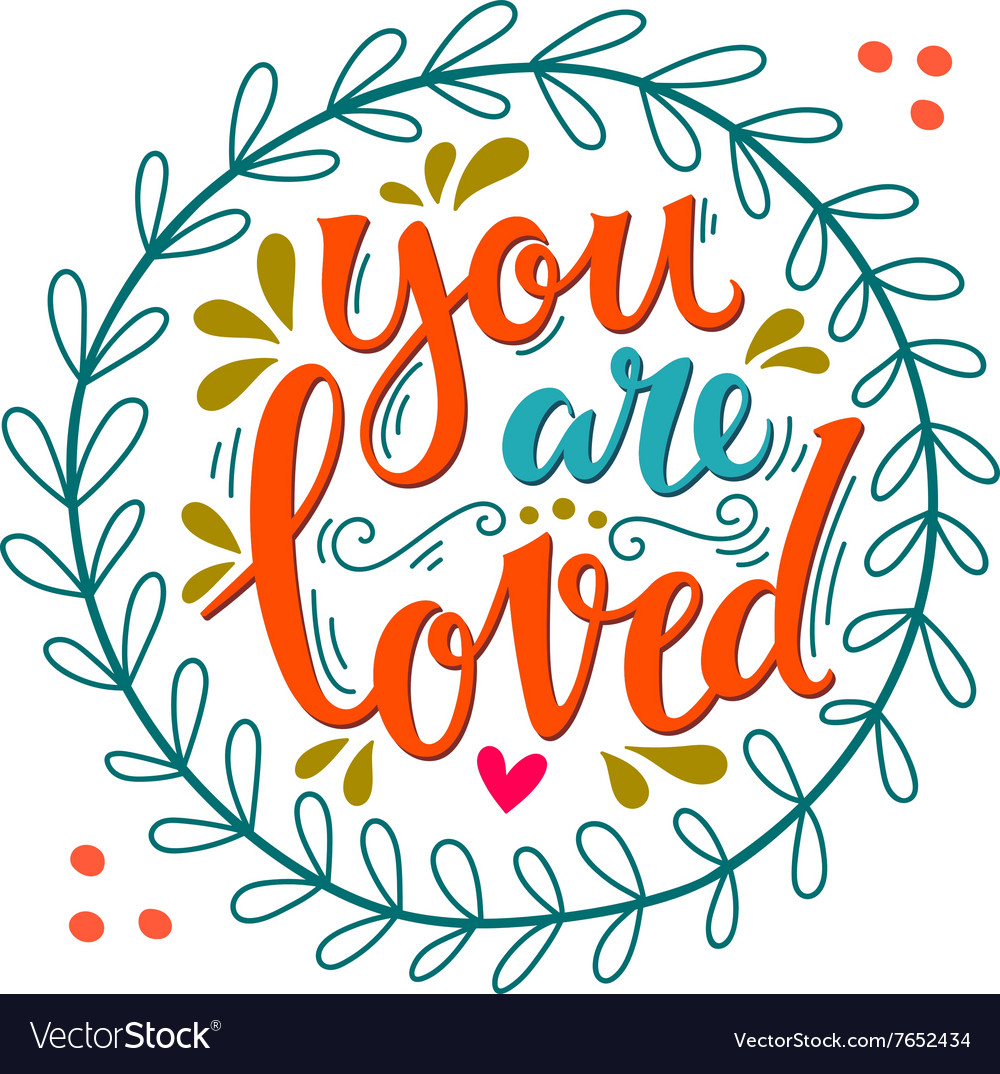 Download You are loved Hand lettering in wreath with Vector Image