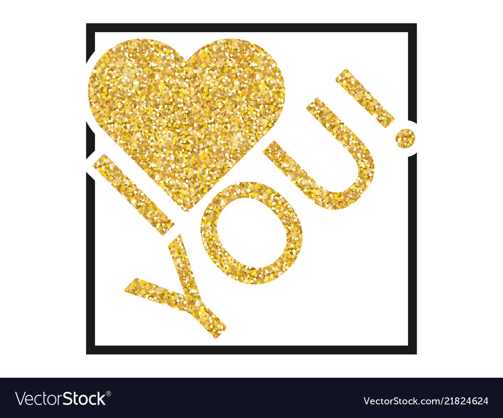 Download Text with glitter in the frame i love you on Vector Image