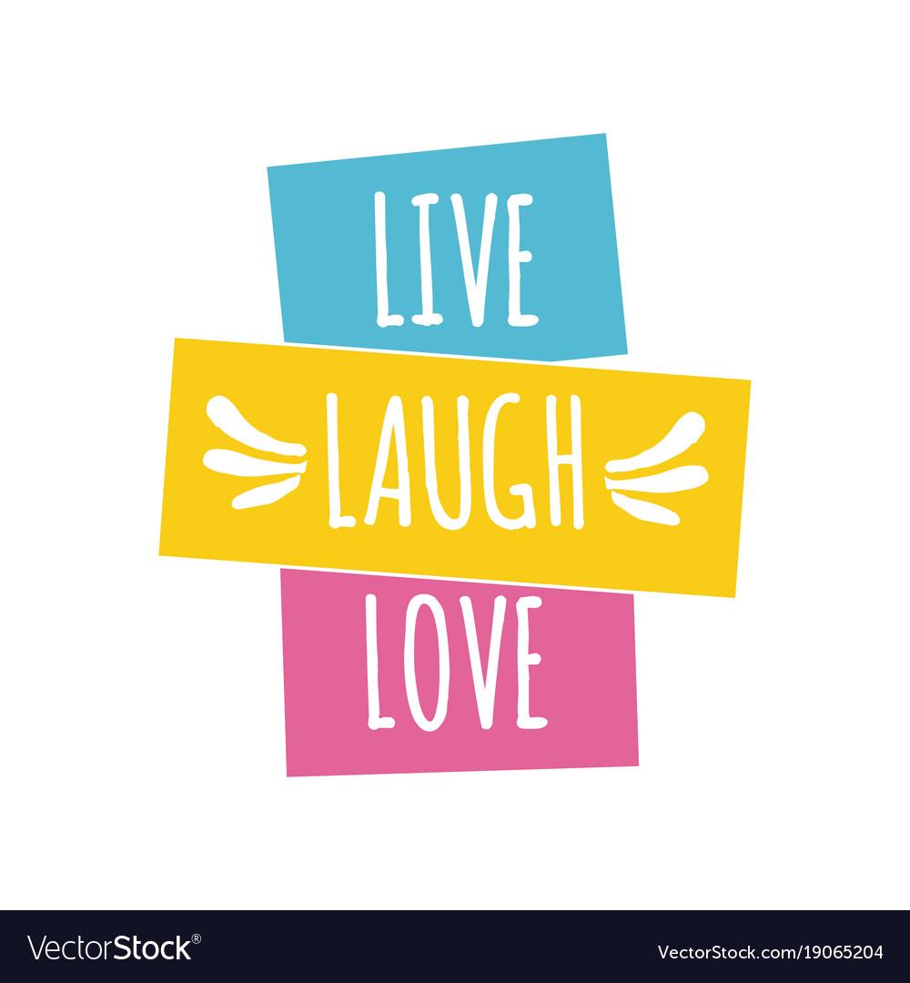 Download Unlocked: Live Laugh Love Pics