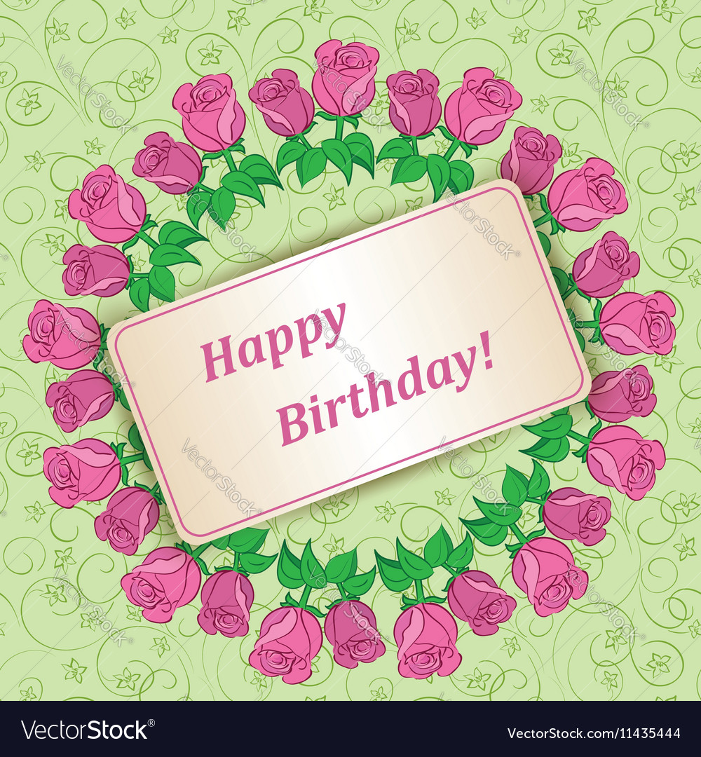 Garland Roses On Background Happy Birthday Vector Image