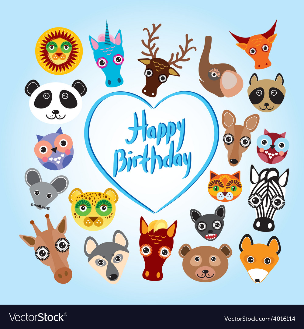 Happy Birthday Card Funny Cute Animal Face Vector Image