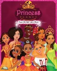 PRINCESS PLANET: AN OCTET OF ODES - VOLUME 1