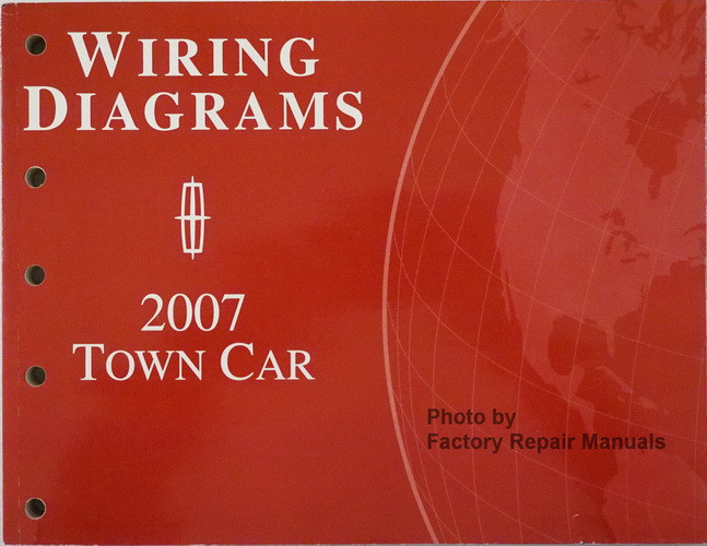 2007 Lincoln Town Car Electrical Wiring Diagrams Original