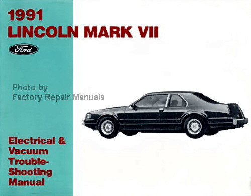 1991 Lincoln Mark VII Electrical Vacuum & Troubleshooting
