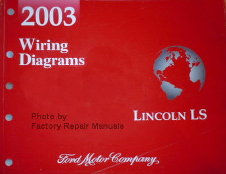 2003 Lincoln LS Electrical Wiring Diagrams Original Manual