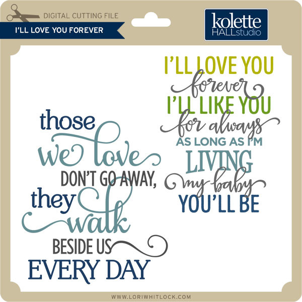 Download I'll Love You Forever - Lori Whitlock's SVG Shop
