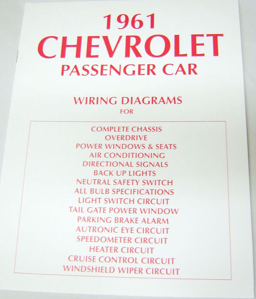 61 CHEVY IMPALA ELECTRICAL WIRING DIAGRAM MANUAL 1961  I