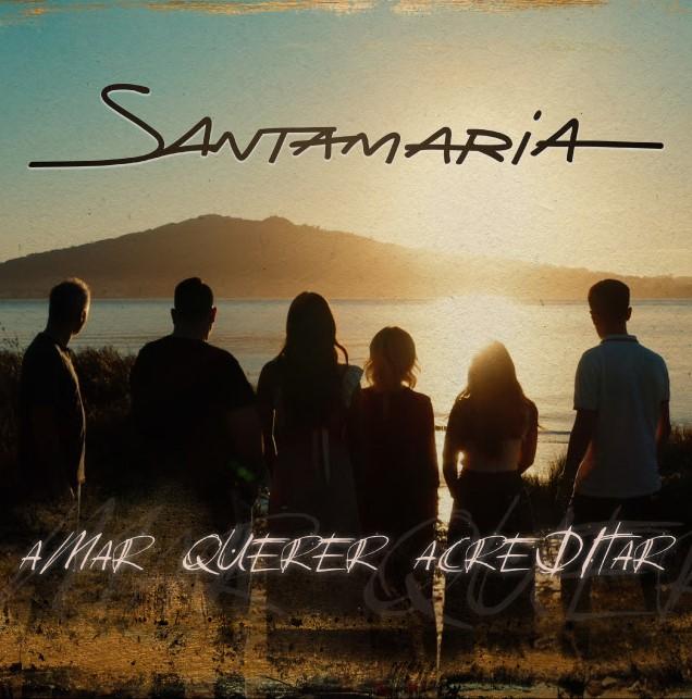 SANTAMARIA – Amar Querer Acreditar