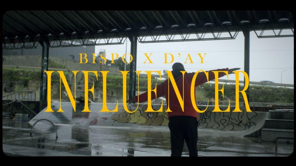 BISPO e D'AY - Influencer - Letra
