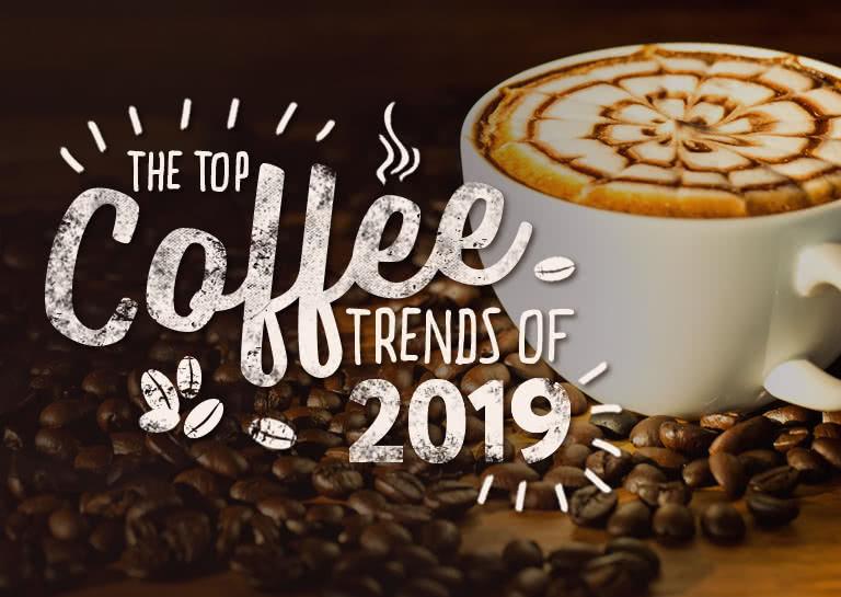 Top Coffee Trends For 2018 WebstaurantStore