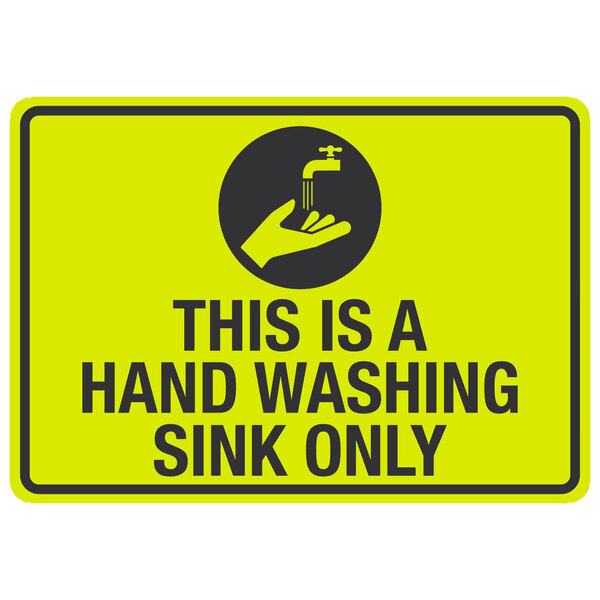 this is a hand washing sink only engineer grade reflective black yellow aluminum sign with symbol 10 x 7