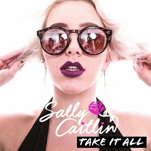 Sally Caitlin - Take It All