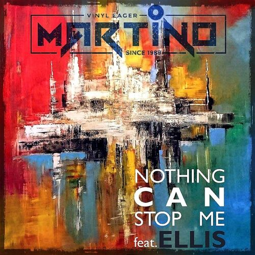 Martino - Nothing Can Stop Me
