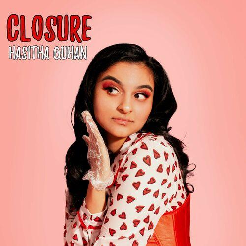 Hasitha Guhan - Closure