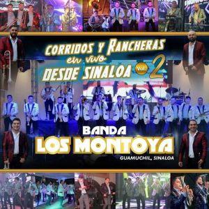 Banda Los Montoya - Corridos y Rancheras desde Sinaloa, Vol. 2 (En Vivo) (Album 2020)