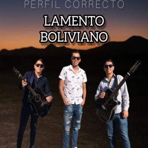 PERFIL CORRECTO - LAMENTO BOLIVIANO (Single 2020)