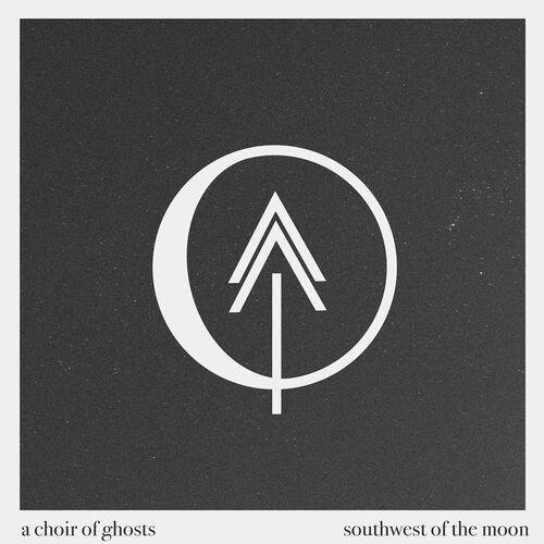 A Choir Of Ghosts