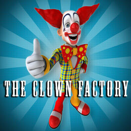 The Clown Factory Happy Birthday To You Funny Version Listen With Lyrics Deezer