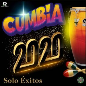 Various Artists - Cumbia 2020 Solo Éxitos