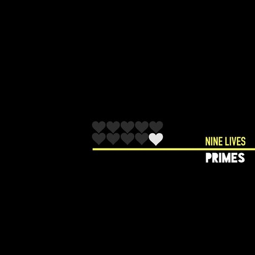 Primes – Nine Lives