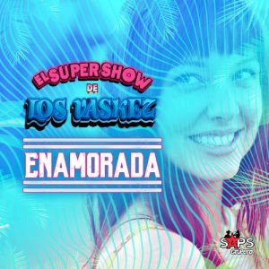 El Super Show de los Vaskez - Enamorada (Single 2020)