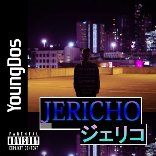 Young Dos - Jericho