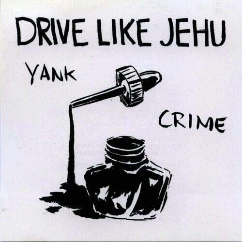 Drive Like Jehu : Yank Crime - Musique en streaming - À écouter ...