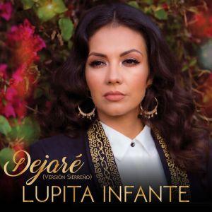 Lupita Infante - Dejaré (Versión Sierreño) (Single 2020)