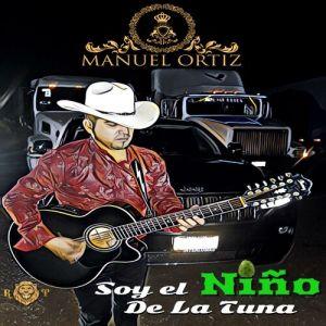 Manuel Ortiz - Soy El Niño De La Tuna (Album 2020)