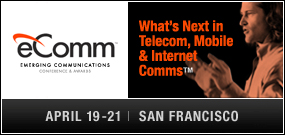 eComm, Emerging Communications Conference, SF April 19-21
