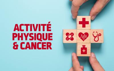 Webconférence «Activité Physique et Cancer : faut-il vraiment choisir ?»