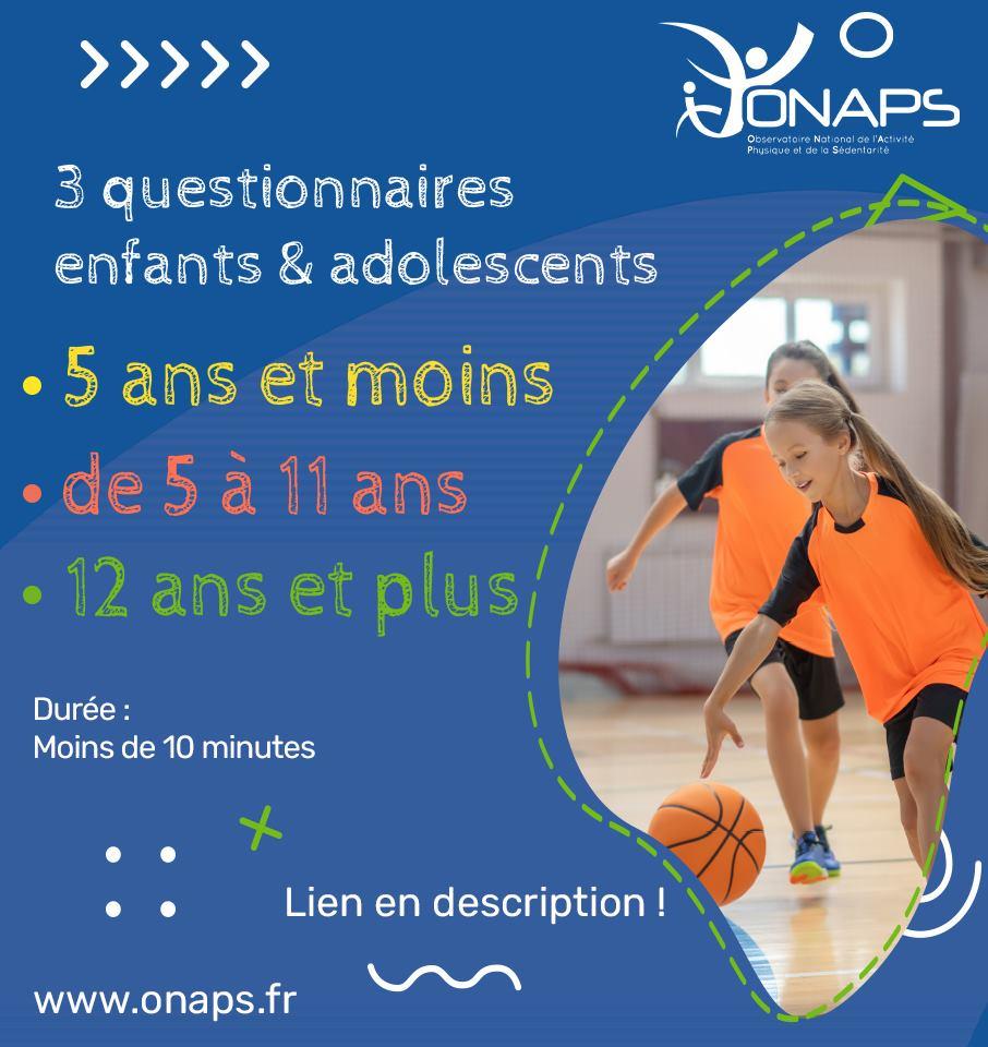 3 questionnaires enfants et adolescents de l'ONAPS