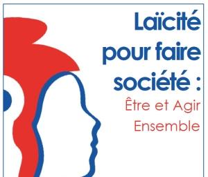 Laïcité pour faire société : être et agir ensemble