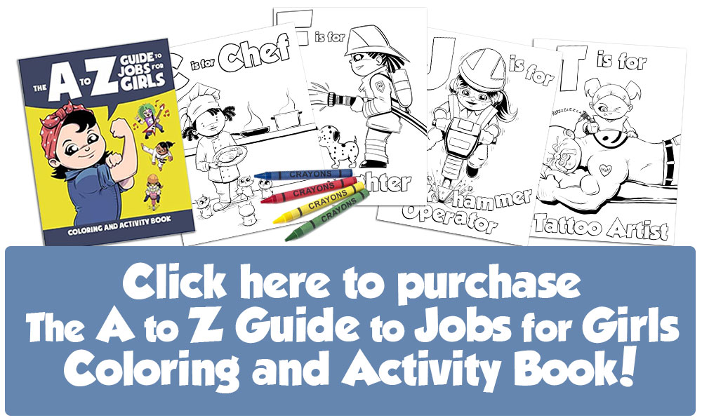 The A to Z Guide to Jobs for Girls Coloring and Activity Book