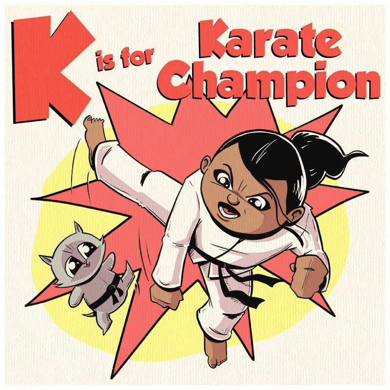 K is for Karate Champion