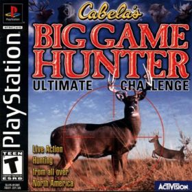 The cover art of the game Cabela's Big Game Hunter: Ultimate Challenge.