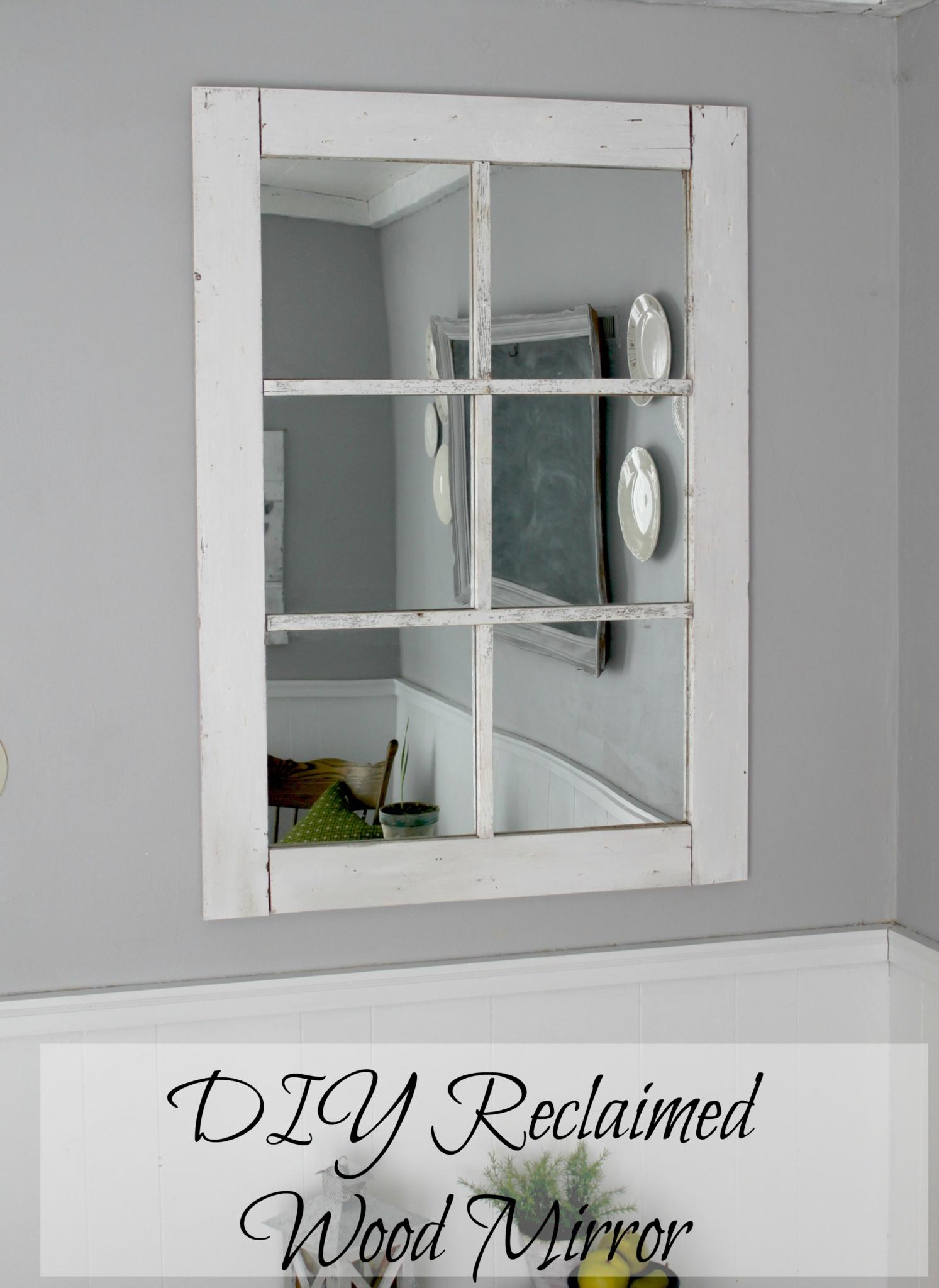 Reclaimed Wood Mirror DIY