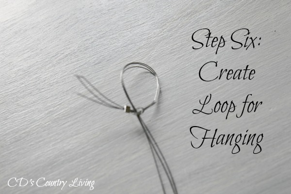 Step Six Create Loop for Hanging