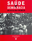 Saúde e Democracia: A luta do CEBES
