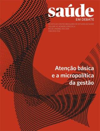 Saúde em Debate v. 43 n. 6 – Atenção básica e a micropolítica da gestão