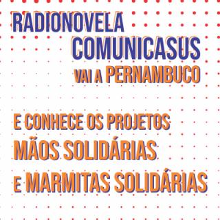 ComunicaSUS apresenta radionovela com Teca e as ações populares em Pernambuco para lidar com covid-19