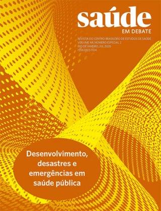 Saúde em Debate v. 44 n. Especial 2 – Desenvolvimento, desastres e emergências em saúde pública