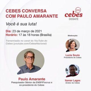 Cebes Debate 'Conversa com Paulo Amarante – Você é sua luta!'