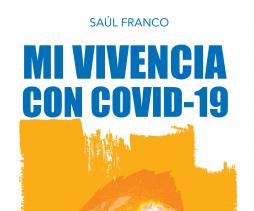 Saúl Franco publica o livro Mi vivencia con Covid-19