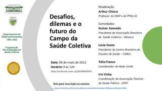 Lúcia Souto participa do Simpósio 'Desafios, dilemas e o futuro do Campo da Saúde Coletiva' da Unifesp